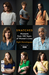 Snatches: Moments from 100 Years of Women's Lives