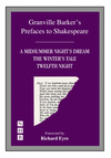 Prefaces to A Midsummer Night's Dream, The Winter's Tale & Twelfth Night