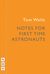 Notes for First Time Astronauts