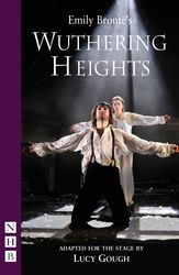 Wuthering Heights (Brontë/Gough stage version)