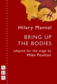 Bring Up the Bodies (stage version)