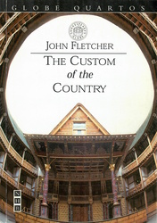 The Custom of the Country (Globe Quarto)