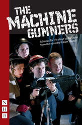 The Machine Gunners (stage version)
