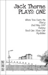 Jack Thorne Plays: One