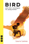 Bird and other monologues for young women