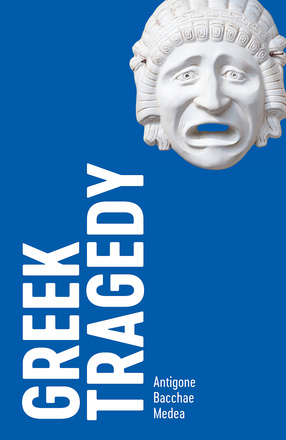 Greek Tragedy: Three Plays