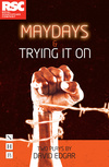 Maydays & Trying It On: two plays