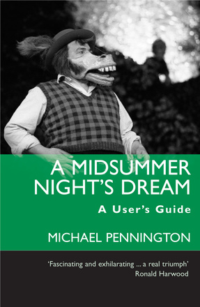 A Midsummer Night's Dream: A User's Guide