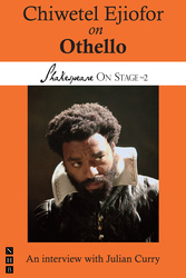 Chiwetel Ejiofor on Othello (Shakespeare On Stage)