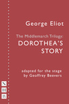 The Middlemarch Trilogy: Dorothea's Story