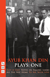 Ayub Khan Din Plays: One