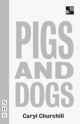 Pigs and Dogs