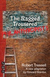 The Ragged Trousered Philanthropists (stage version)