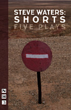 Steve Waters: Shorts