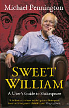 Sweet William: Twenty Thousand Hours With Shakespeare (Hardback)