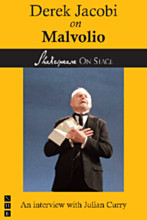 Derek Jacobi on Malvolio (Shakespeare On Stage)
