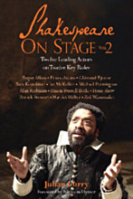 Shakespeare On Stage: Volume 2