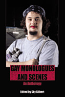Gay Monologues and Scenes: An Anthology