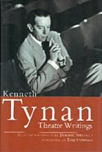 Kenneth Tynan: Theatre Writings (Hardback)