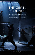 Theatre in Scotland [SIGNED COPY]