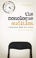 The Monologue Audition