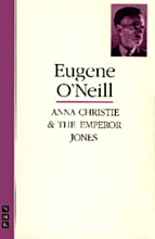 Anna Christie & The Emperor Jones: two plays