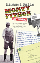 Monty Python at Work - SIGNED COPY