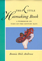The Little Hatmaking Book