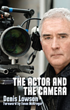 The Actor and the Camera - SIGNED COPY