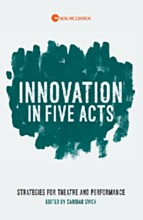 Innovation in Five Acts