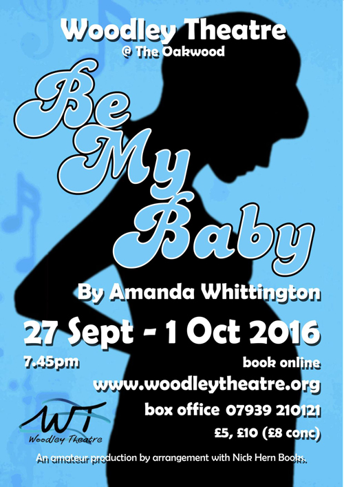 Nick Hern Books - Plays to Perform - Advertise Your Show images - BeMyBabyWoodleyTheatre