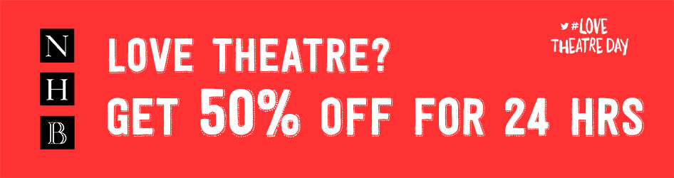 #LoveTheatreDay Sale